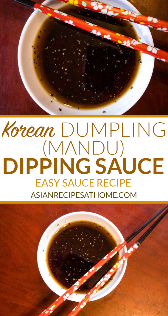 This Korean dumpling (mandu) dipping sauce is flavorful and incredibly easy to make.