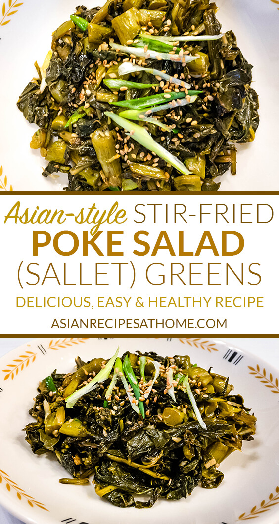 Make this quick and easy Asian-style stir-fried poke salad (sallet) greens as your next vegetable side dish.