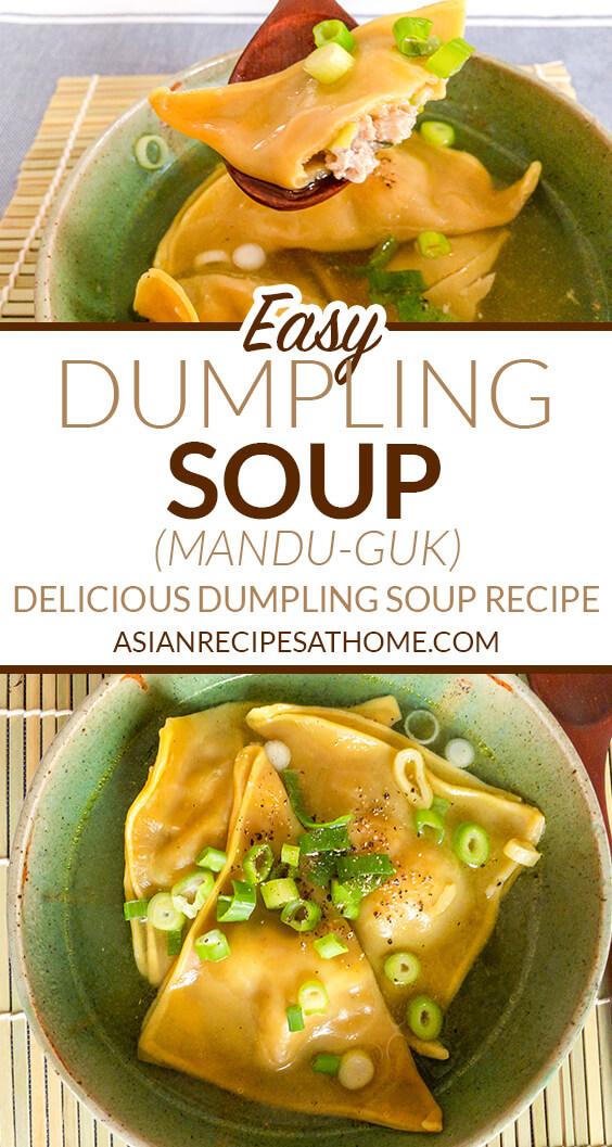 Homemade Korean dumplings (mandu) are the star of this clear broth based soup.