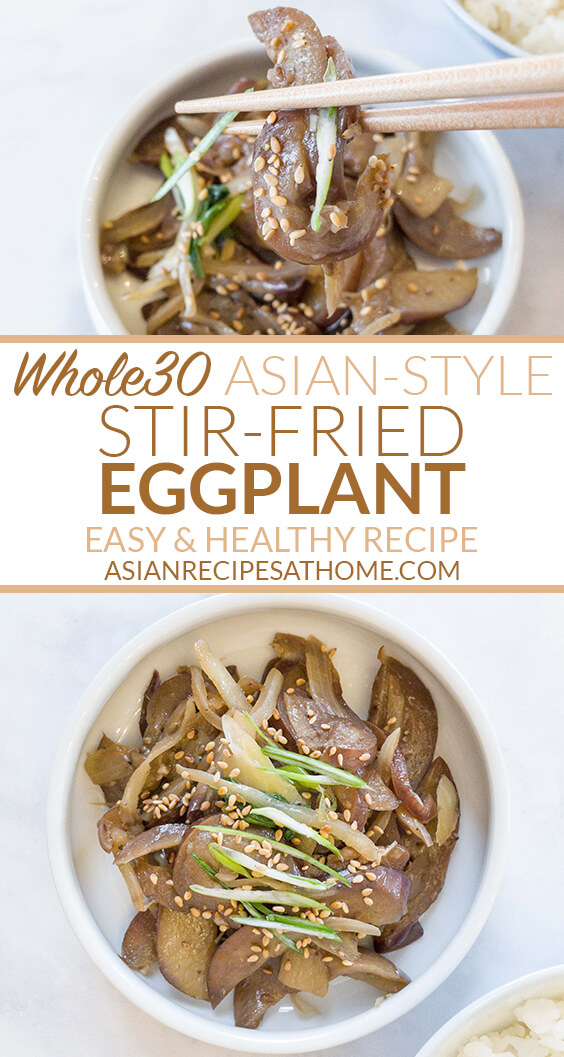 Asian-style stir-fried eggplant recipe is a perfect vegetable side dish that is also Paleo, soy-free and Whole30 compliant.